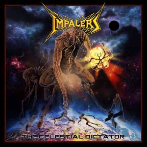 Impalers The Celestial Dictator Album Cover