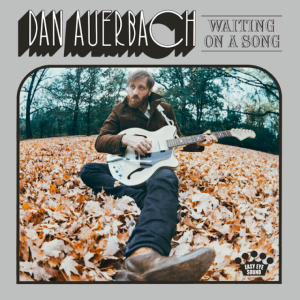 dan_auberbach_waiting_on_a_song