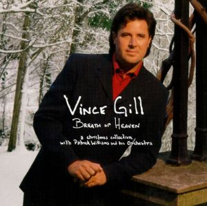 vince_gill_breath_of_Heaven