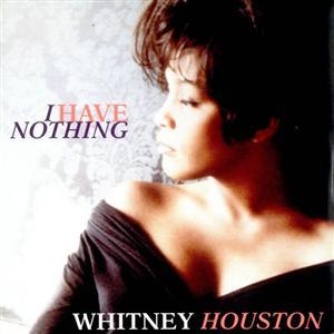 Whitney_Houston_I_Have_Nothing